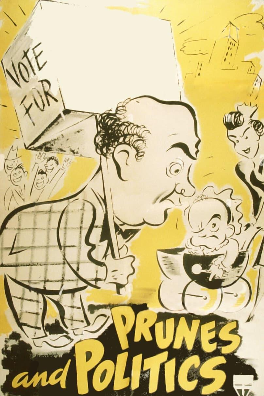 Prunes and Politics