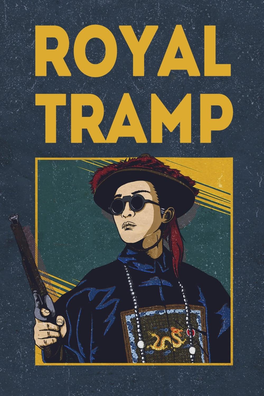 Royal Tramp
