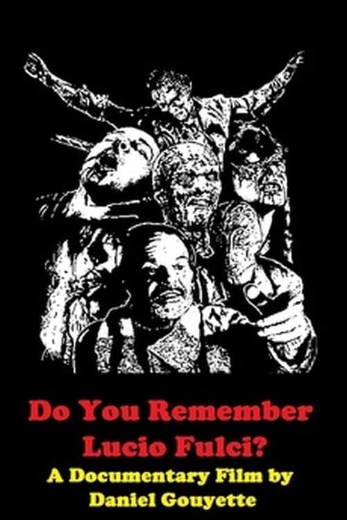 Do You Remember Lucio Fulci?