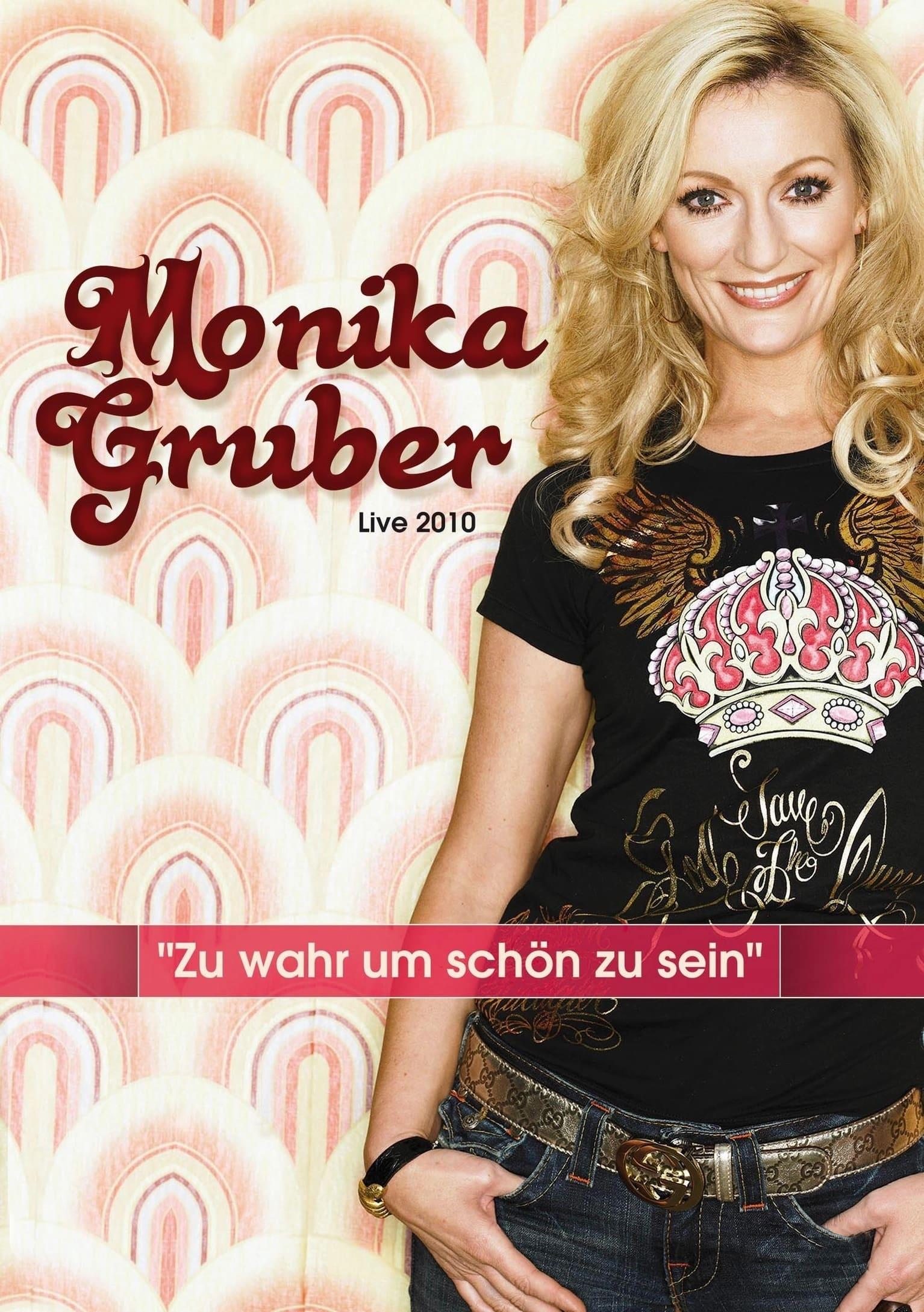 Monika Gruber: Zu wahr um schön zu sein