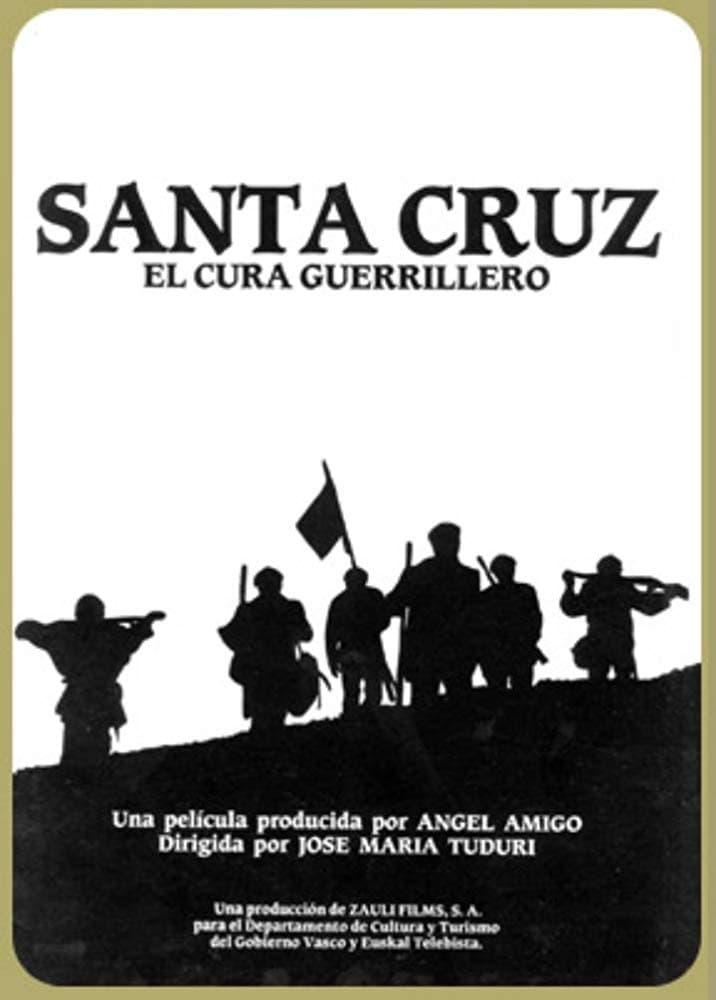 Santa Cruz, the guerrilla priest