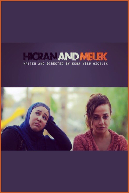 Hicran and Melek