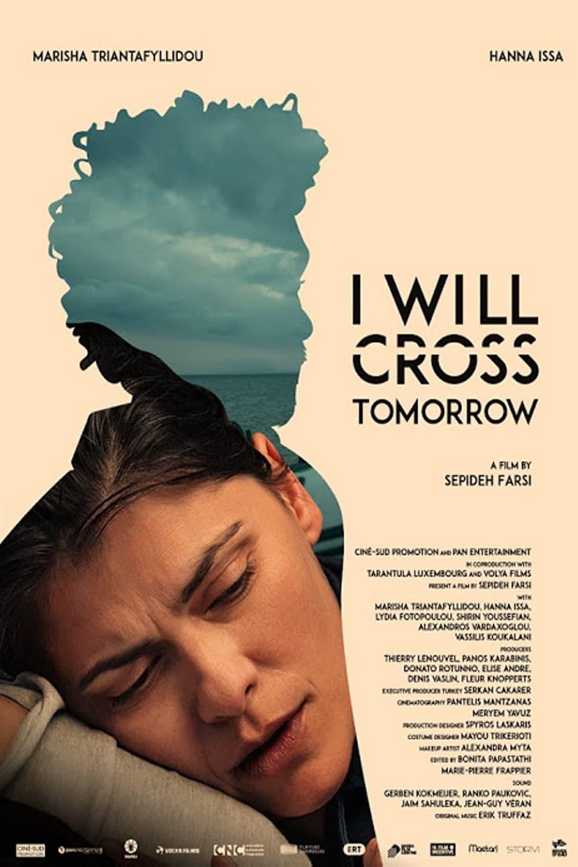 I Will Cross Tomorrow