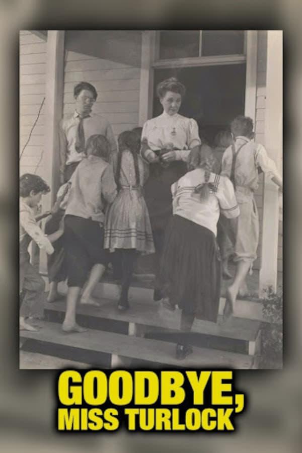 Goodbye, Miss Turlock