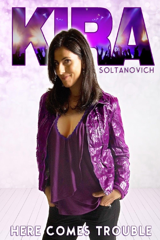 Kira Soltanovich: Here Comes Trouble