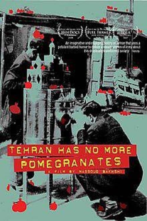 Tehran Has No More Pomegrenates!