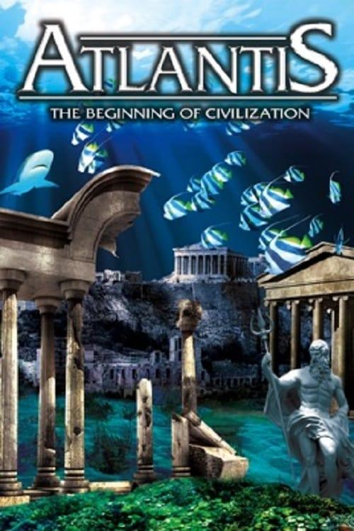 Atlantis: The Beginning of Civilization