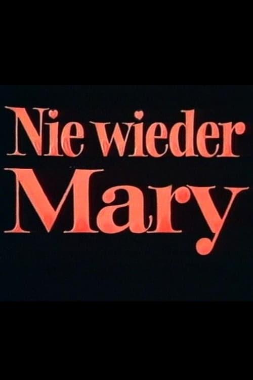 Nie wieder Mary