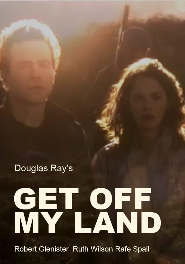 Get Off My Land