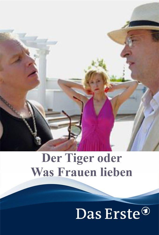 Der Tiger oder Was Frauen lieben!