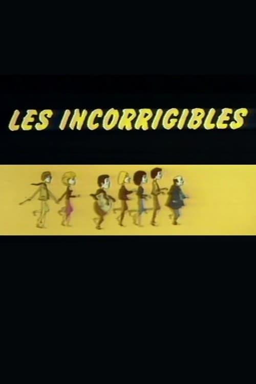Les Incorrigibles