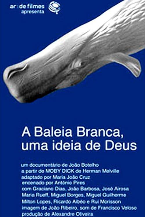 A Baleia Branca - Uma Ideia de Deus