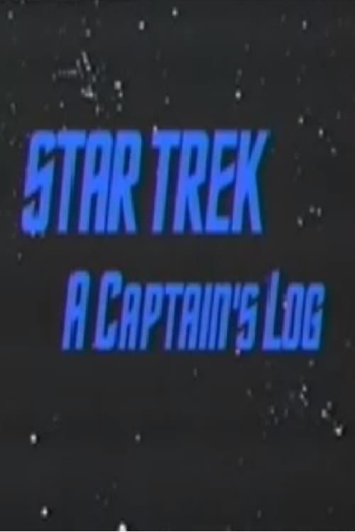 Star Trek : A Captain's Log