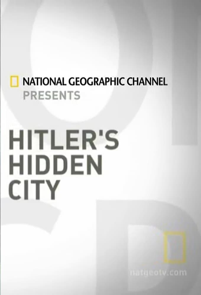 Hitler's Hidden City