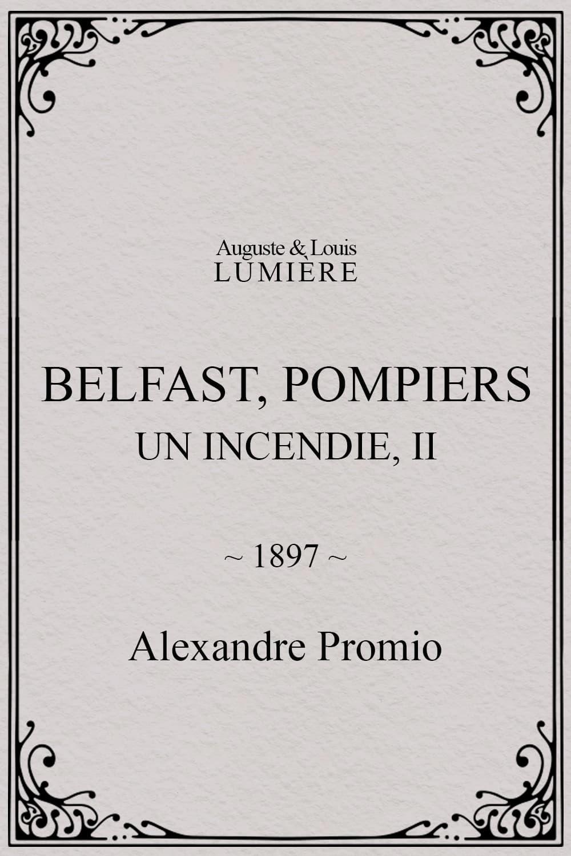 Belfast : Pompiers: un incendie, II