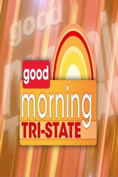 Good Morning Tri-State
