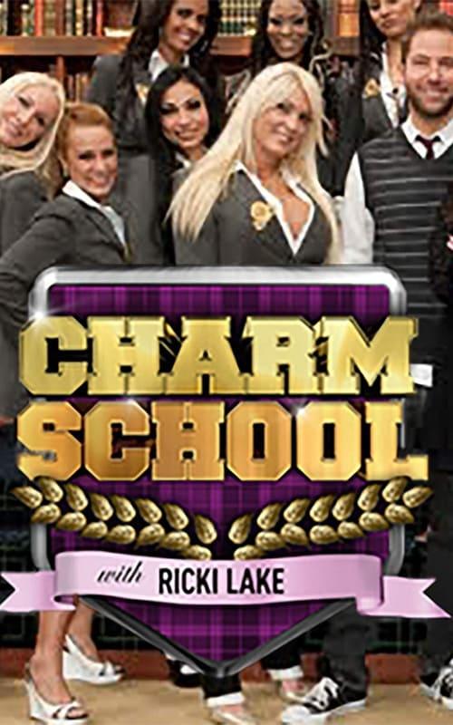 Charm School with Ricki Lake