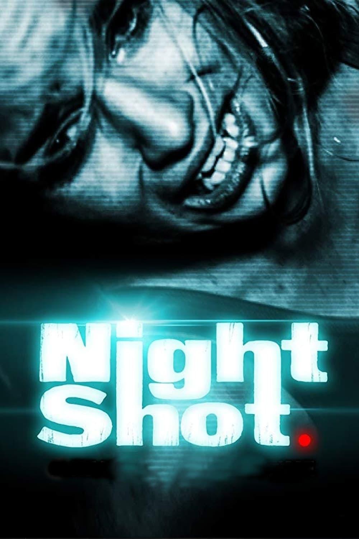Night Shot