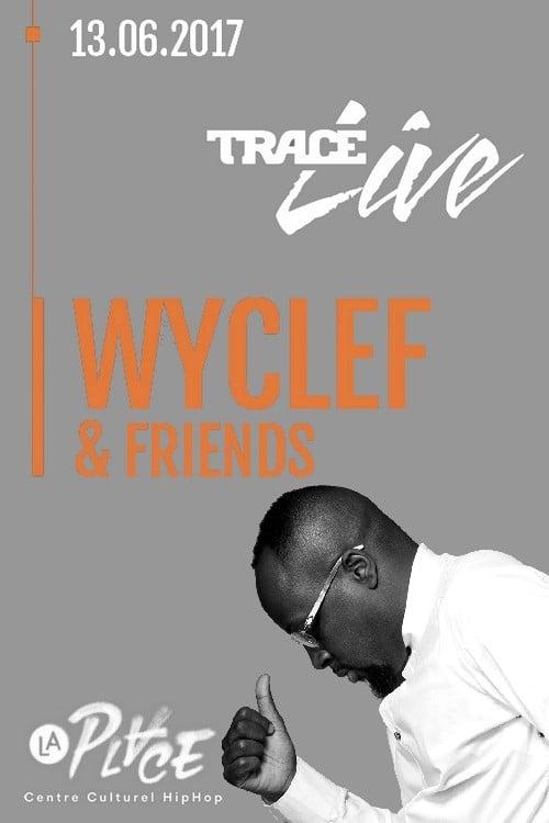 Wyclef Jean & Friends