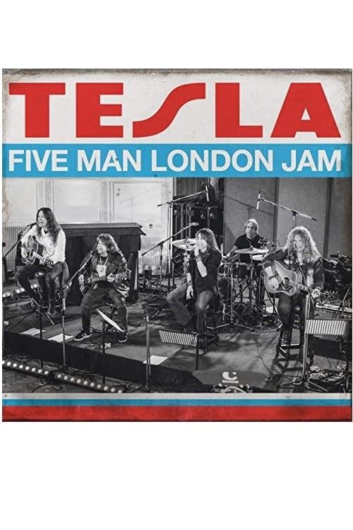 Tesla - Five Man London Jam
