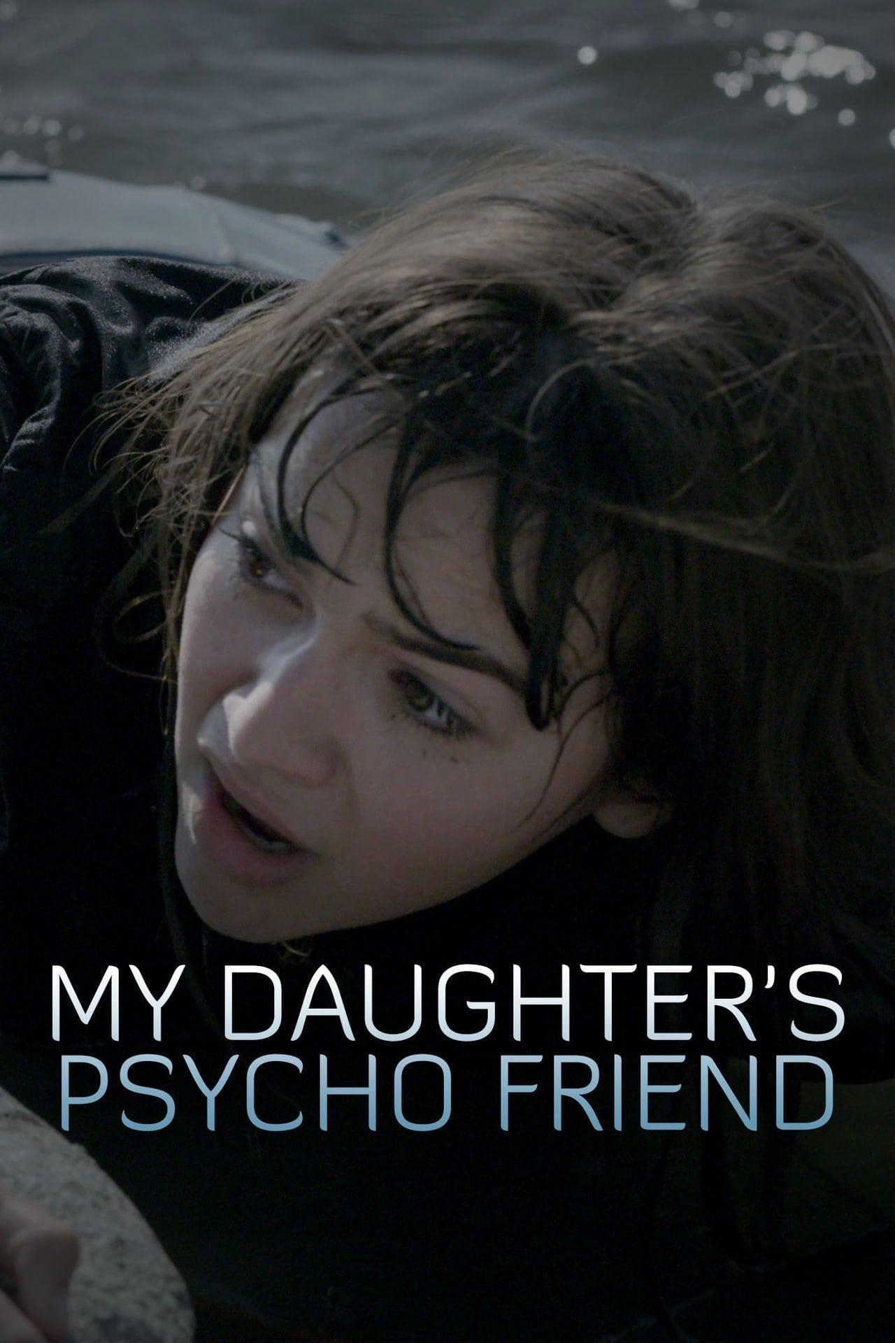 A Amiga Psicopata