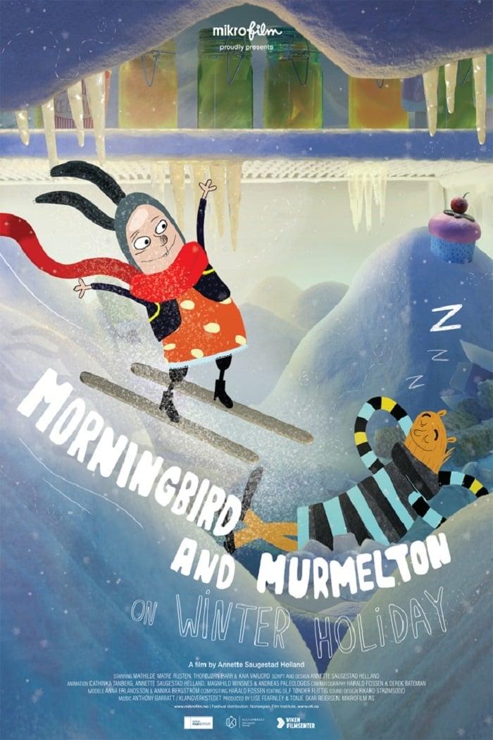 Morningbird and Murmelton on Winter Holiday