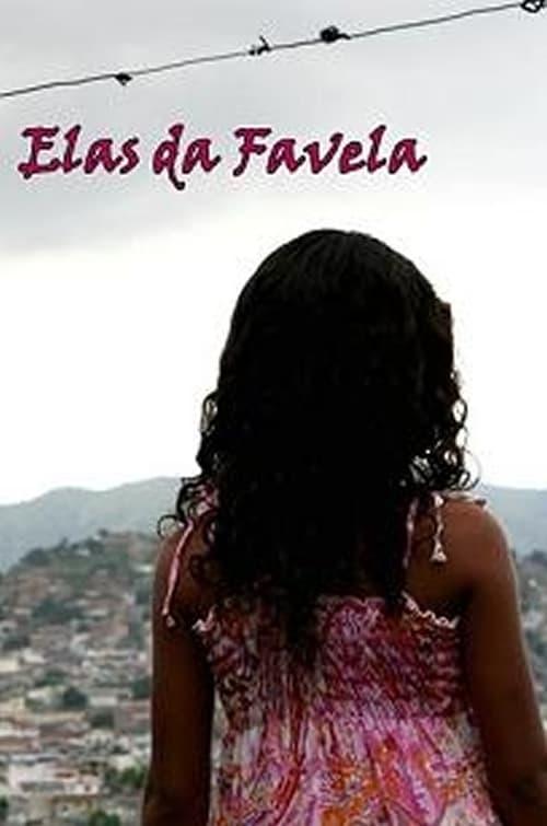 Elas da Favela