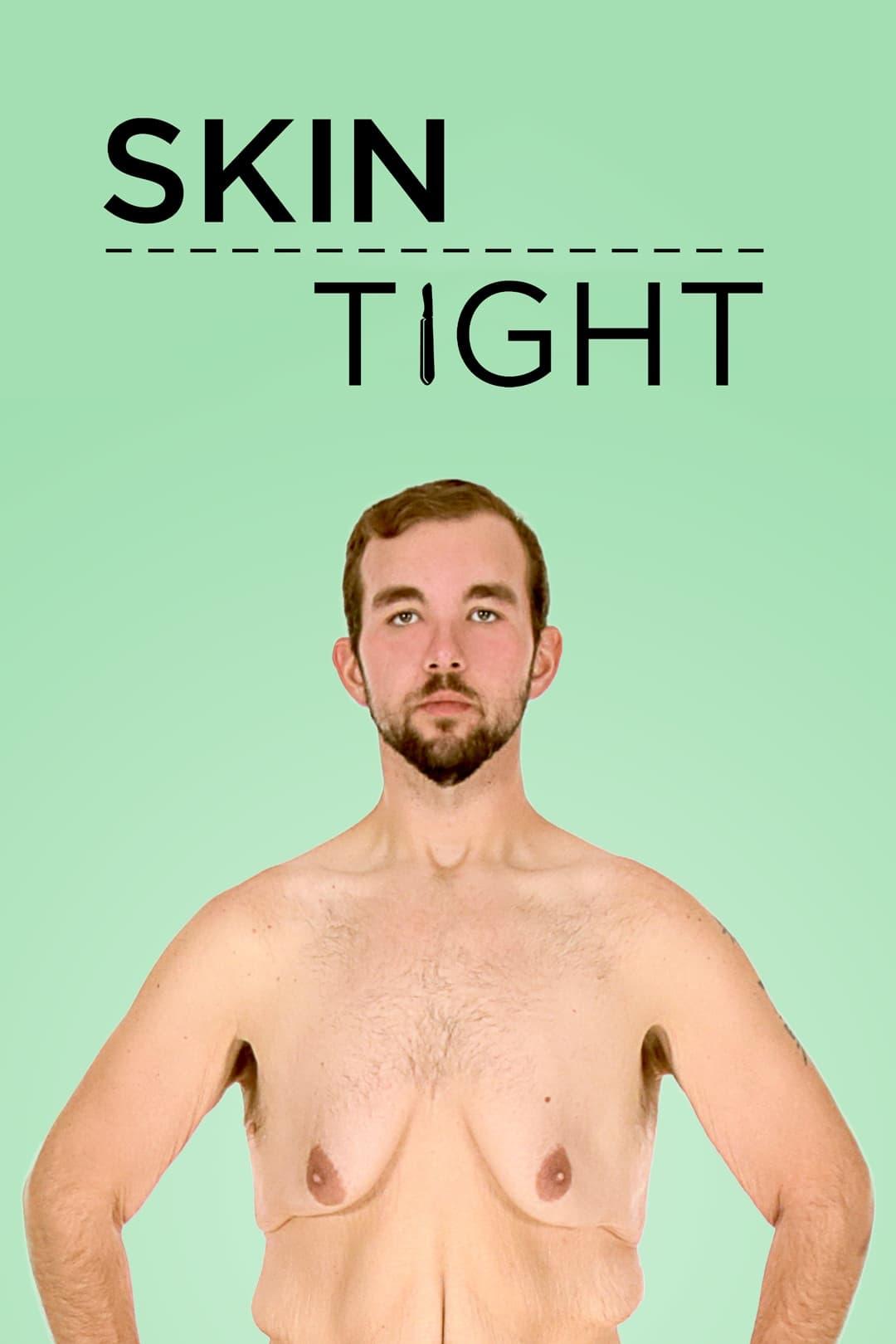 Skin Tight