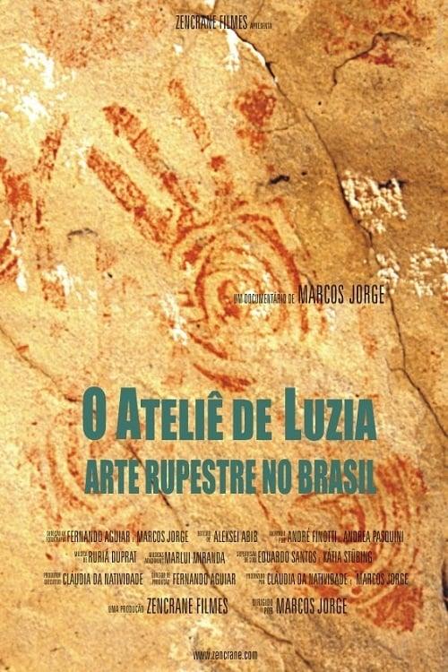 O Ateliê de Luzia - Arte Rupestre no Brasil