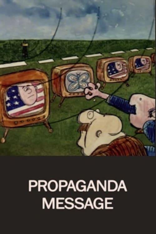 Propaganda Message