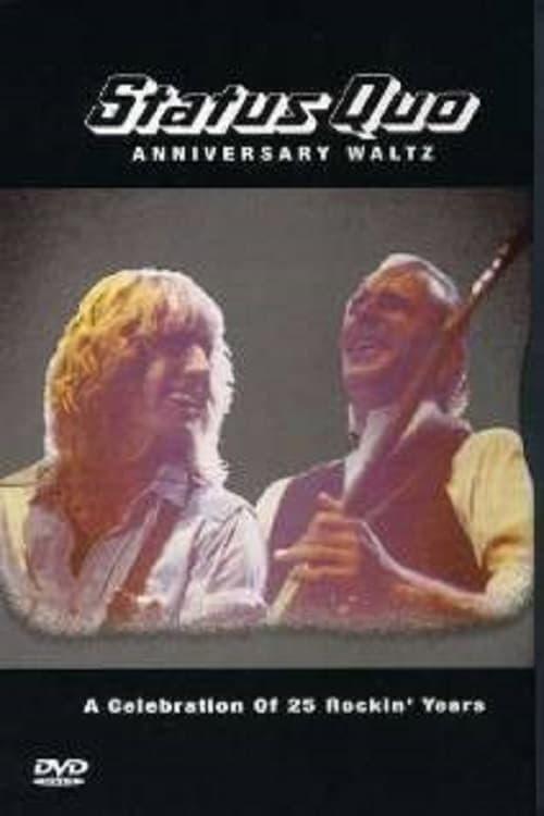Status Quo - Anniversary Waltz
