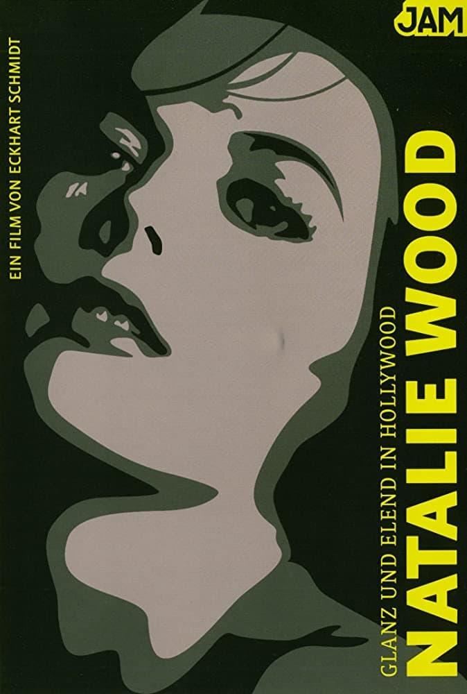 Glanz und Elend in Hollywood: Natalie Wood