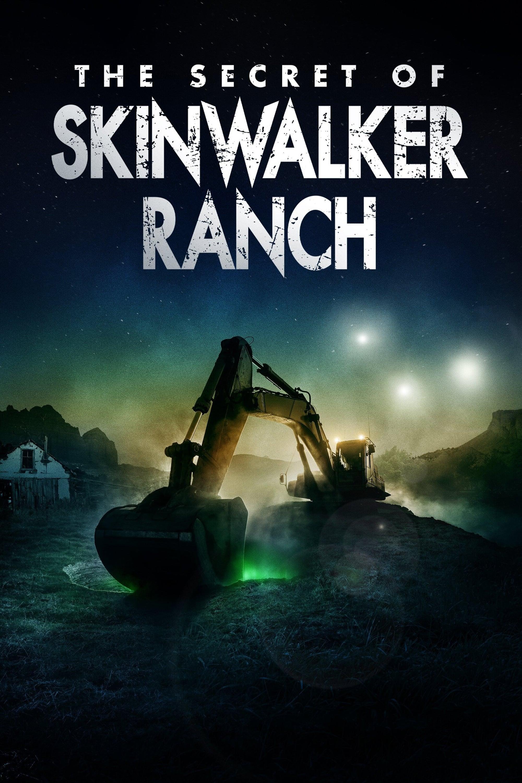 The Secret of Skinwalker Ranch