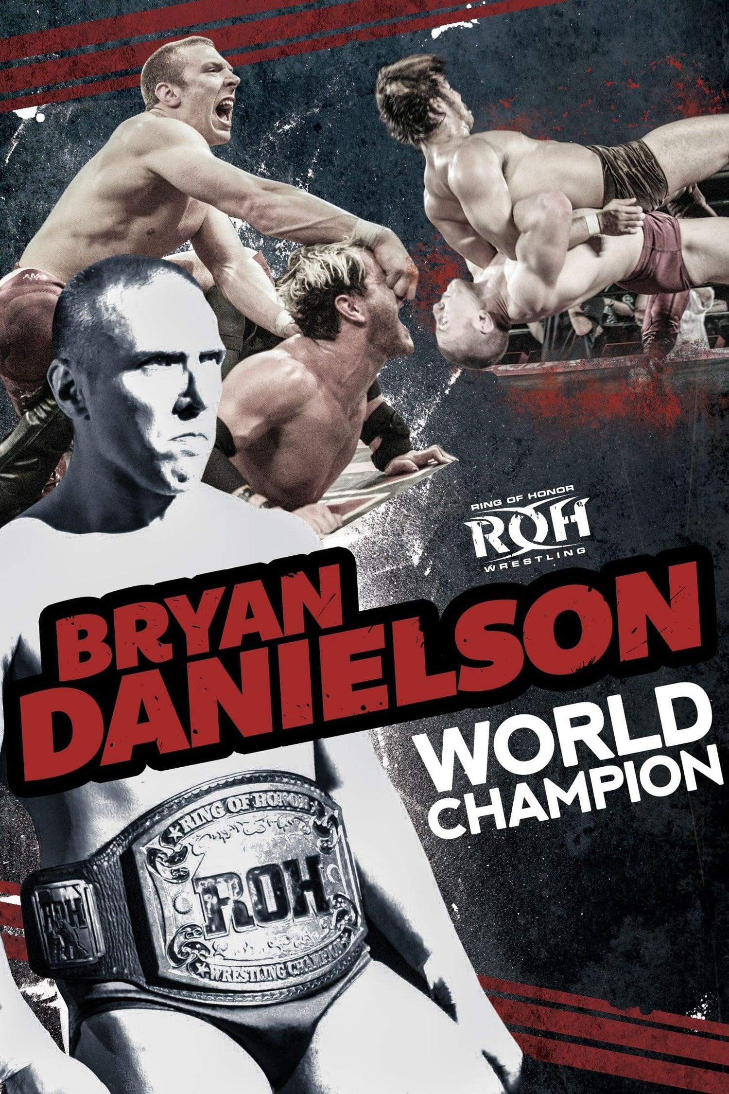 Bryan Danielson: World Champion