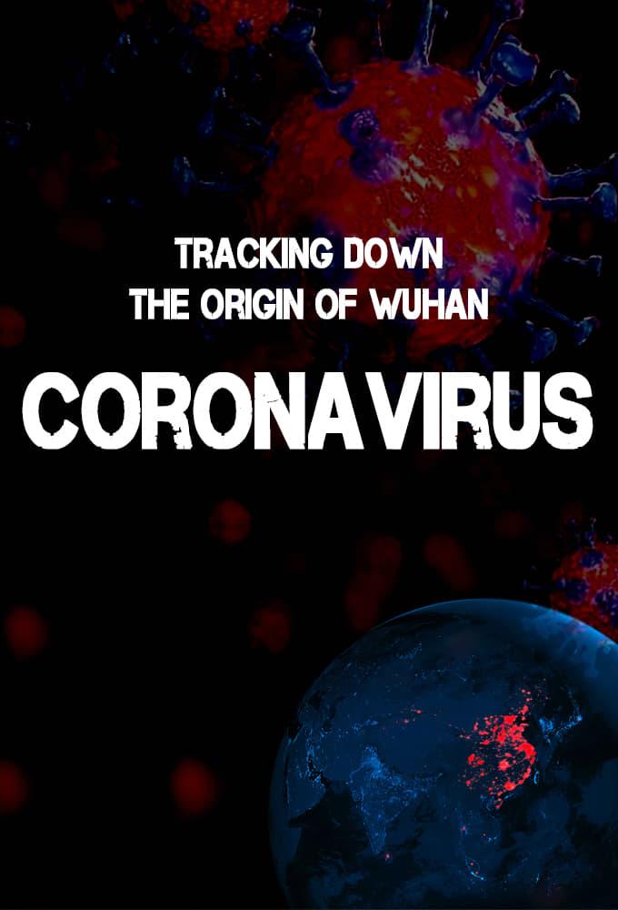Tracking Down the Origin of the Wuhan Coronavirus