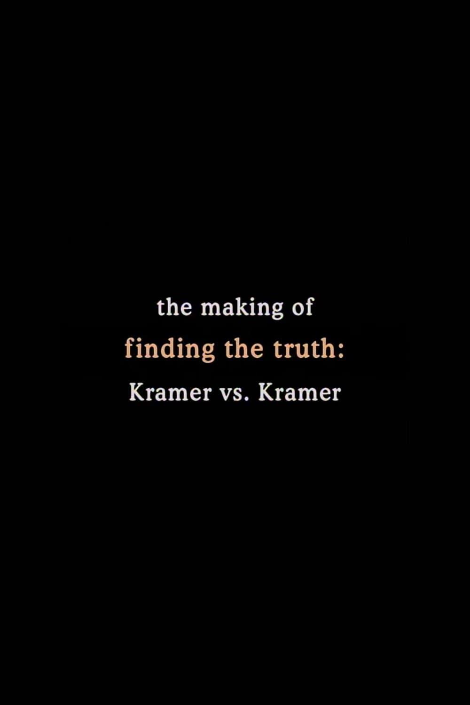 Finding the Truth: The Making of 'Kramer vs. Kramer'