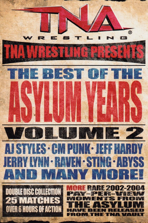 TNA: Best of the Asylum Years, Vol 2