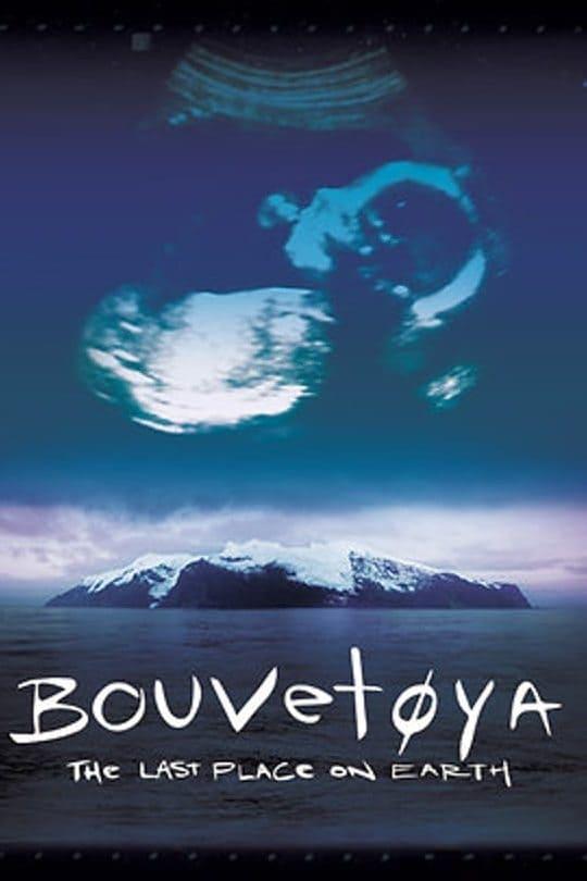Bouvetøya: The Last Place on Earth