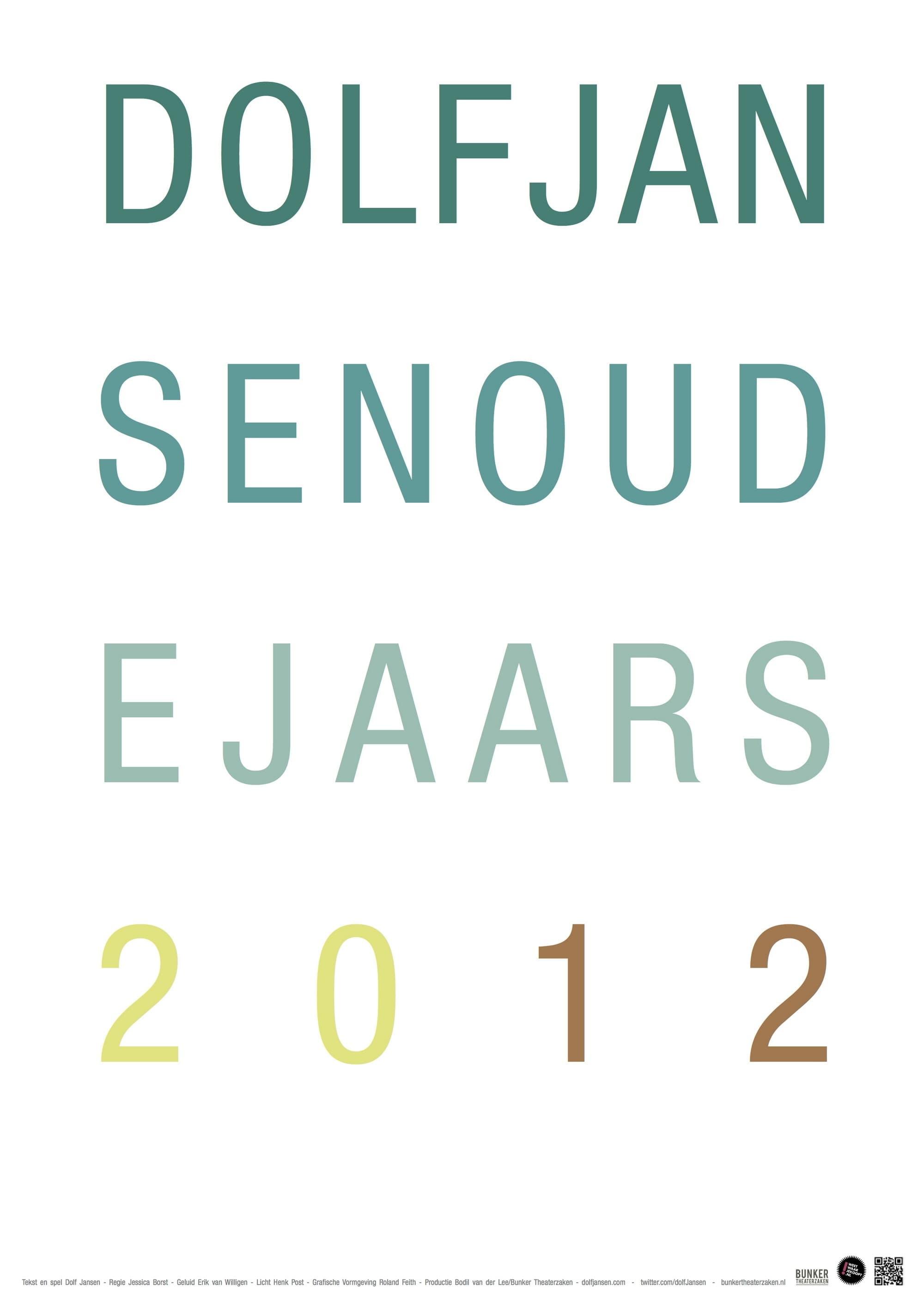 Dolf Jansen: Oudejaars 2012