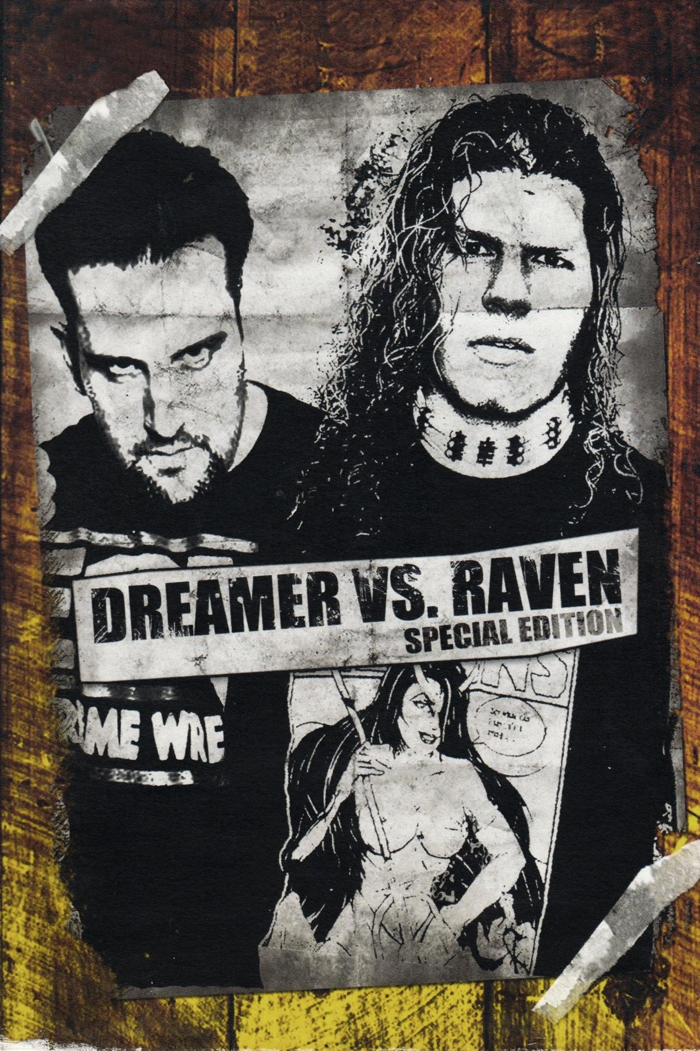 Dreamer vs Raven