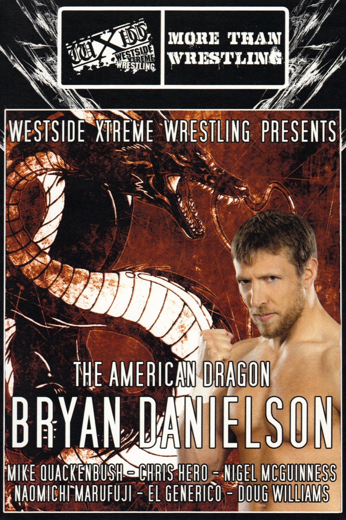 WXW Presents: The American Dragon Bryan Danielson