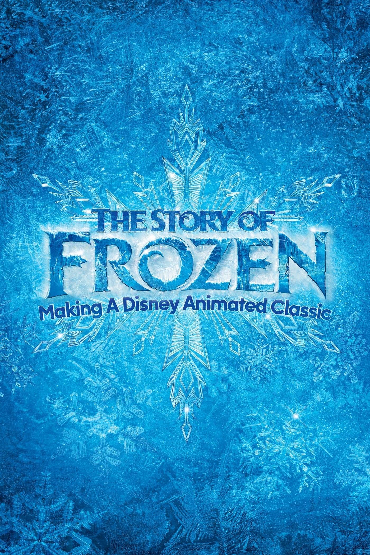 La historia de Frozen: creando un clásico de animación de Disney