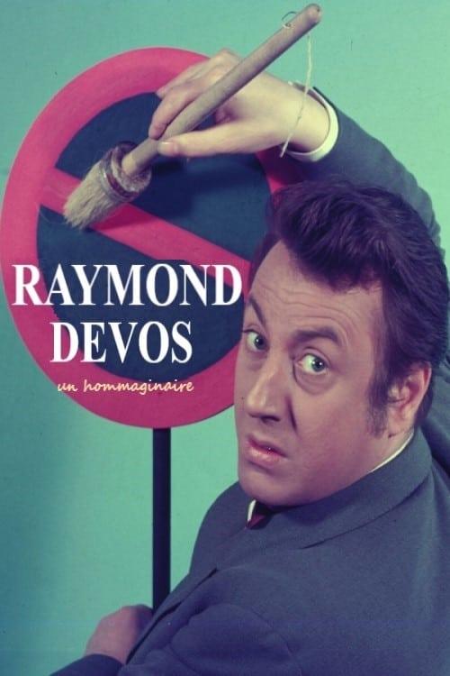 Raymond Devos, un hommaginaire