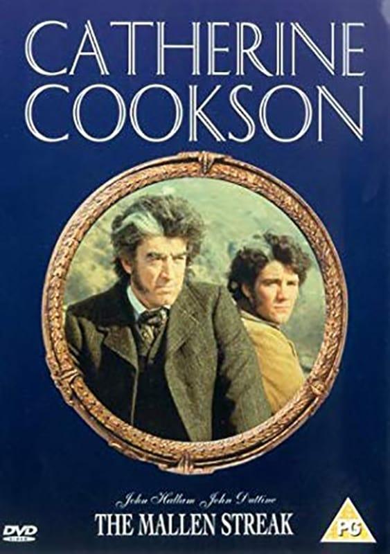 Catherine Cookson's The Mallen Streak