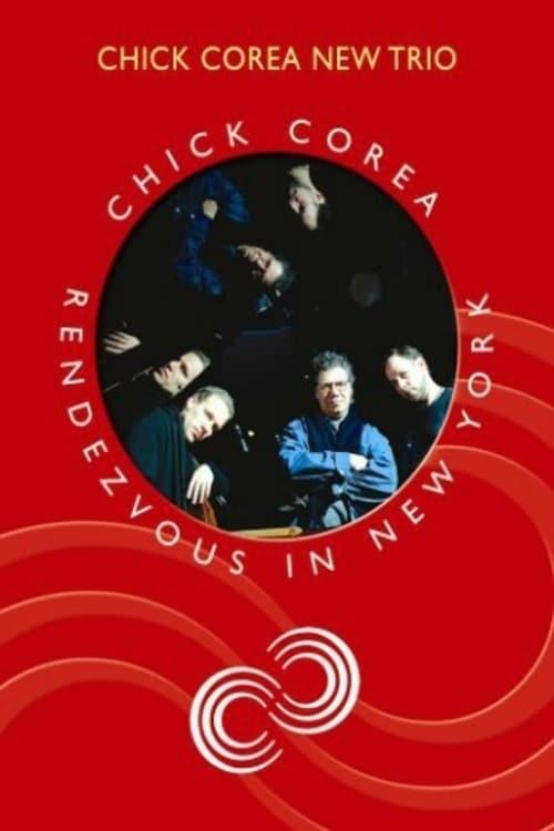 Chick Corea New Trio-Rendezvous In New York