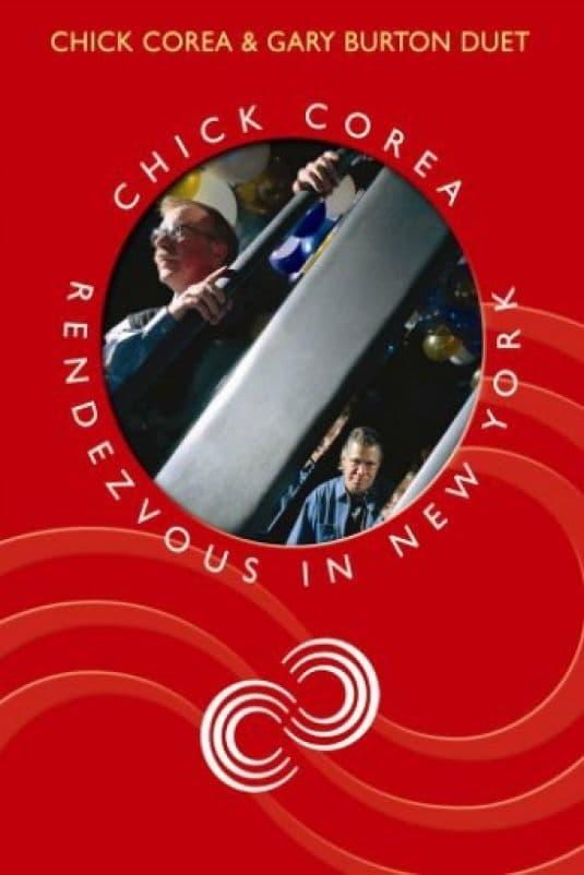 Chick Corea Rendezvous in New York - Chick Corea & Gary Burton Duet
