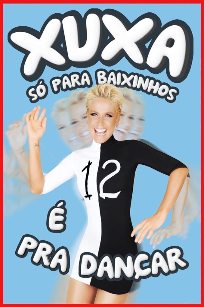 Xuxa Só para Baixinhos 12: É pra Dançar