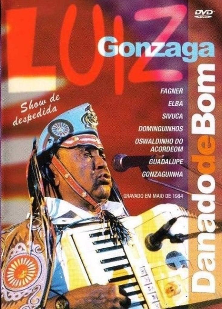 Luiz Gonzaga - Danado de Bom