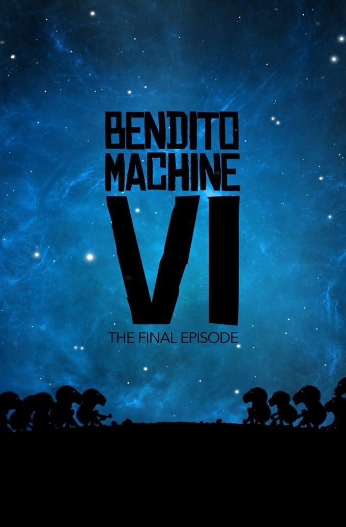 Bendito Machine VI: Carry On