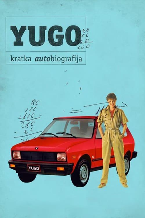 Yugo: A Short Autobiography